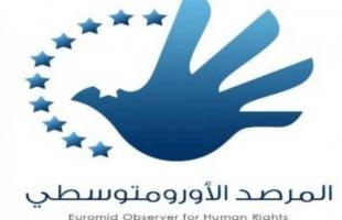 """المرصد الأور ومتوسطي: اعتقال الناشط """"بنات"""" ترسيخ لسياسة الترهيب في الأراضي الفلسطينية"""